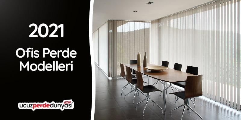 2021 Ofis Zebra Perde Modelleri