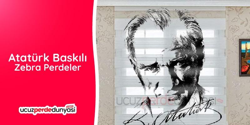 Atatürk Baskılı Zebra Perdeler
